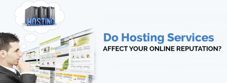 Do-Hosting-Services-Affect-Your-Online-Reputation1-771x284